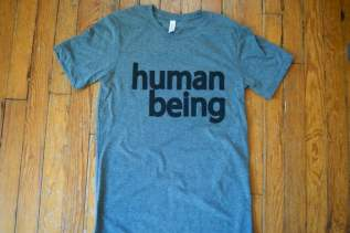 human being SHIRT / human / humans / focus / harper lee / john prine / my morning jacket / bob dylan / dead milkmen / bernie sanders / food