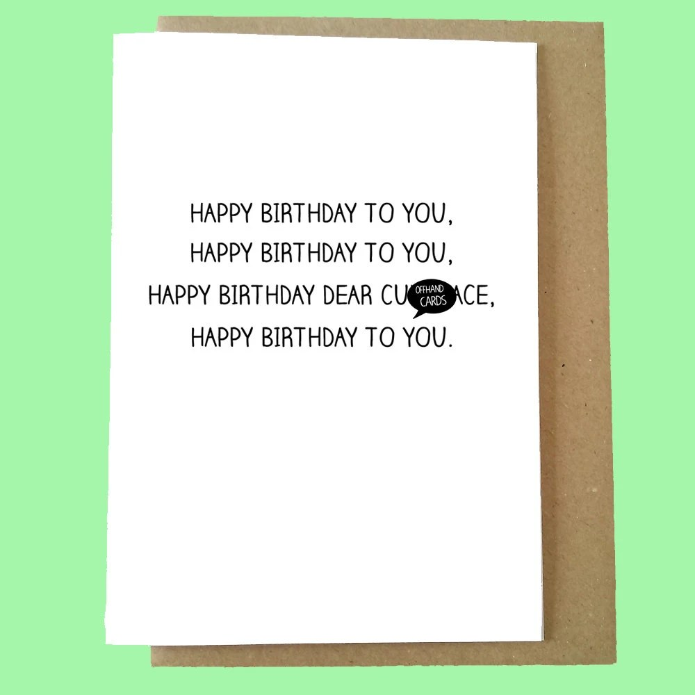 Rude Birthday Card Happy Birthday To You Cnt Card Mature