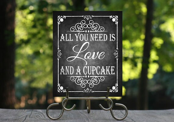 Download All you need is love and a Cupcake Chalkboard Wedding sign