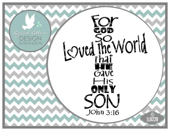 Download Scripture SVG For God So Loved Cross John 3:16 LL022 B SvG