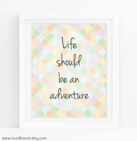 Items similar to Adventure wall art, Life quotes ...