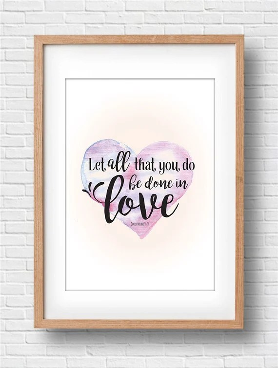 Download Items similar to Print - Let all that you do be done in ...