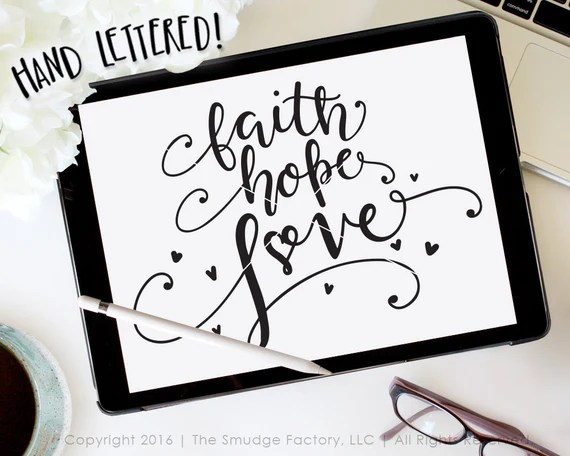 Download Faith Hope Love SVG Cut File And The Greatest Of These Is