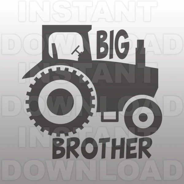 Big Brother Svg Filebig With Tractor File-cutting