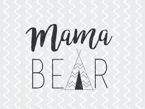 Mama Bear SVG Cut File and PDF Vector by KristinAmandaDesigns