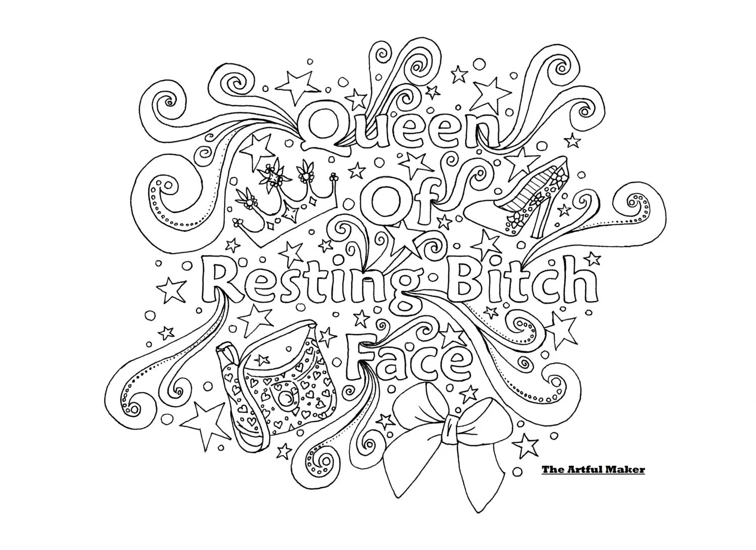 Queen of Resting Bitch Face Adult Coloring Page by The