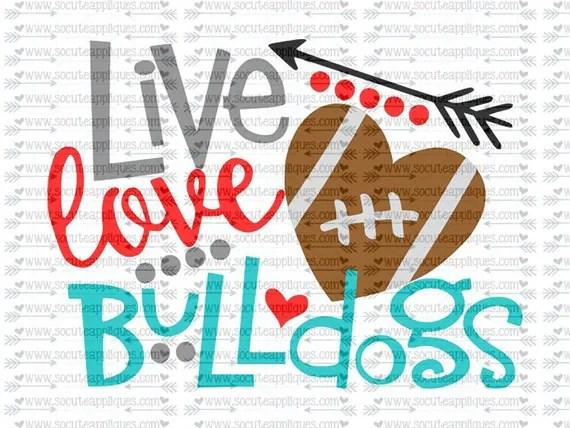 Download SVG DXF EPS Cut file Live Love bulldogs svg file