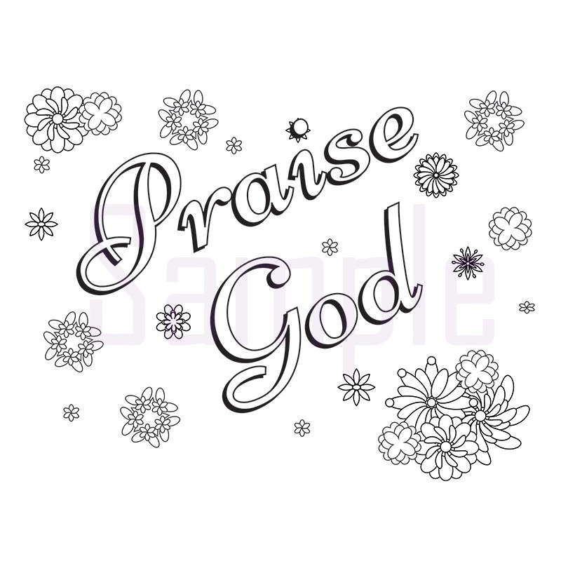 Words Praise God Adult Coloring Page by SueAtHCS on Etsy