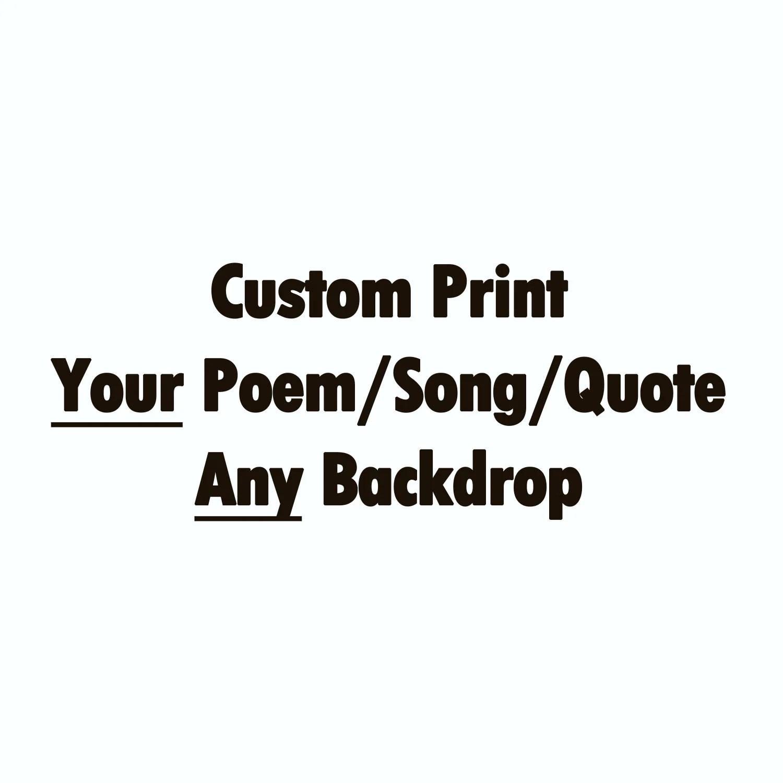 Custom Poem Print Custom Quote Custom Song Lyrics Print