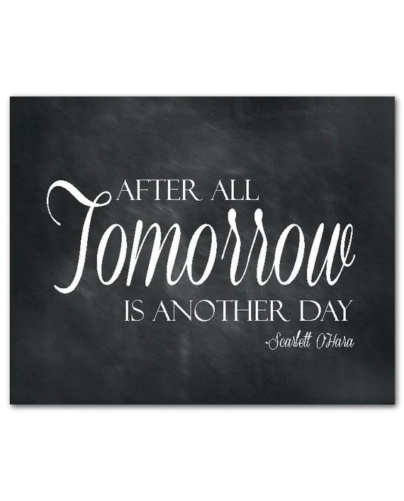 Tomorrow is another day Typography Wall Art Scarlett