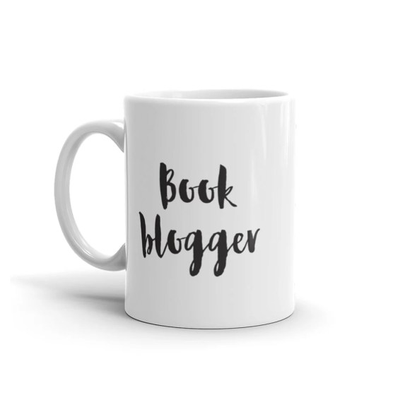 Book Blogger Mug - White Ceramic Coffee Mug - Gift For Book Blogger - Book Reviewer Reader Fangirl Gift - Book Lover Mug - Reader Gift -