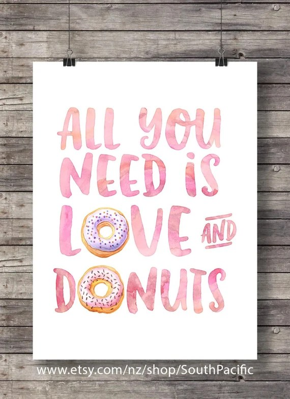 Download All you need is Love and Donuts calligraphy hand lettered