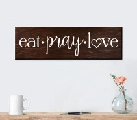 Eat Pray Love Sign Wall Art Wall Decor Kitchen by ElegantSigns