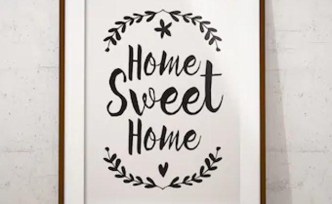 Home Sweet Home Printable Art Wall Decorwelcome