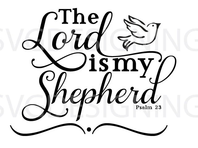 The Lord is my shepherd SVG PNG DXF file from
