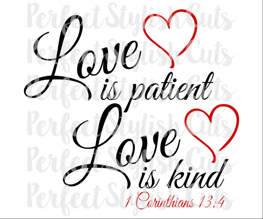 Download Love Is Patient SVG DXF EPS png Files for Cutting Machines