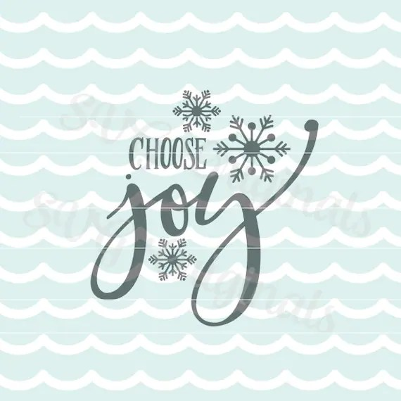 Download Christmas SVG Vector file. Choose joy SVG art. Cricut Explore