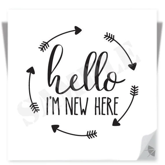 Hello Im New Here Instant Download  Clipart graphic