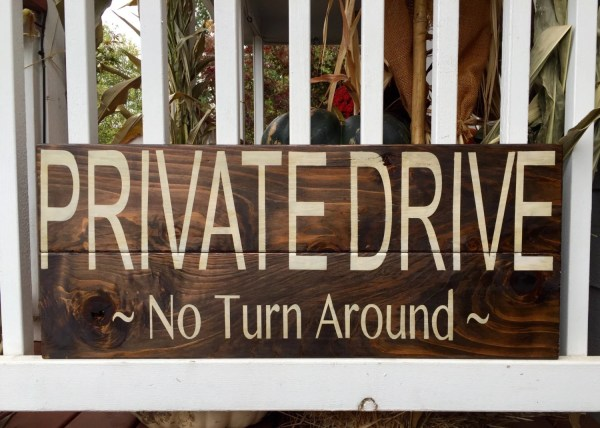Outdoor Private Drive Signs Rustic Home House