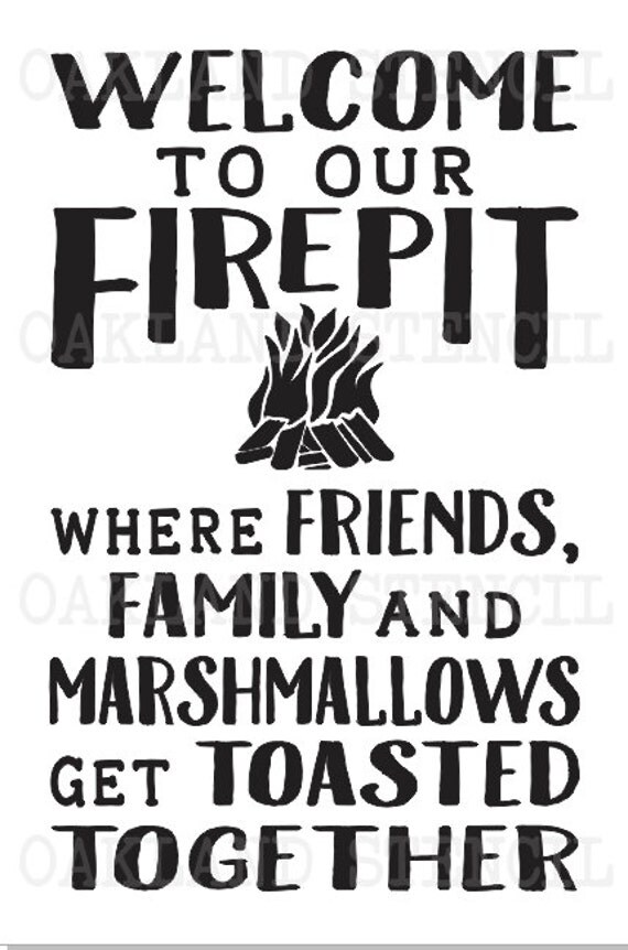 Firepit/Bonfire STENCIL **Welcome to our Firepit/Bonfire