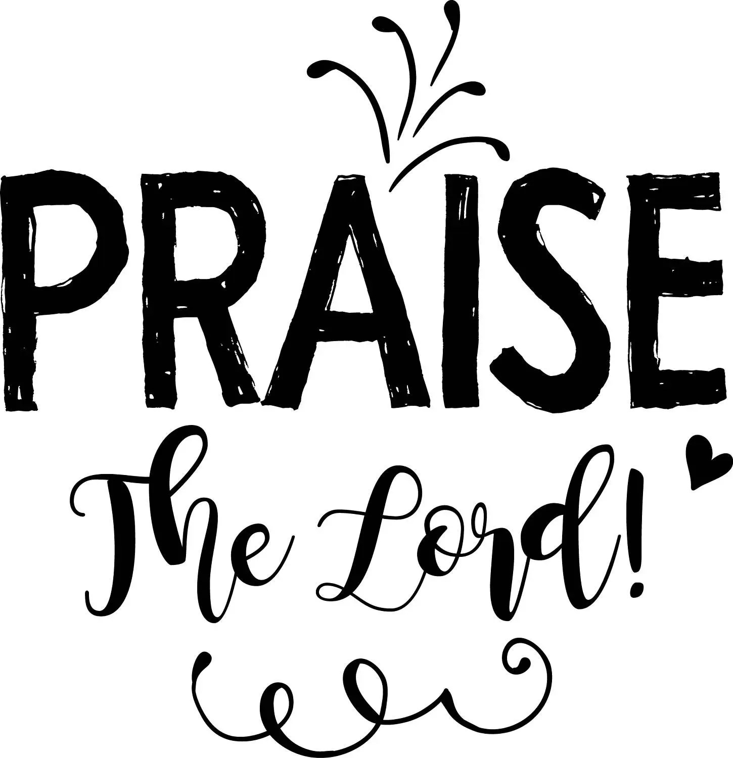 Praise the Lord SVG clipart, Religious Quote Art, Praise