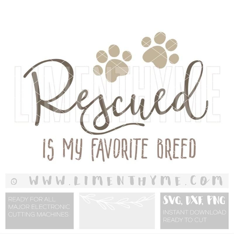 Download Rescued is my favorite breed SVG /dog lover gift Svg /dog mom