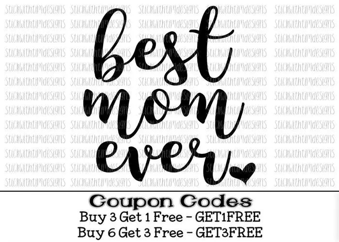 Best Mom Ever Svg Mom Svg Mothers Day Svg Cut files PNG Files