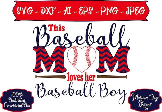 Download Baseball Mom Loves Her Baseball Boy SVG Baseball Mom SVG