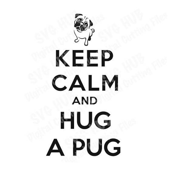 Keep Calm SVG, Pug SVG, dogs svg, DXF, cutting files svg