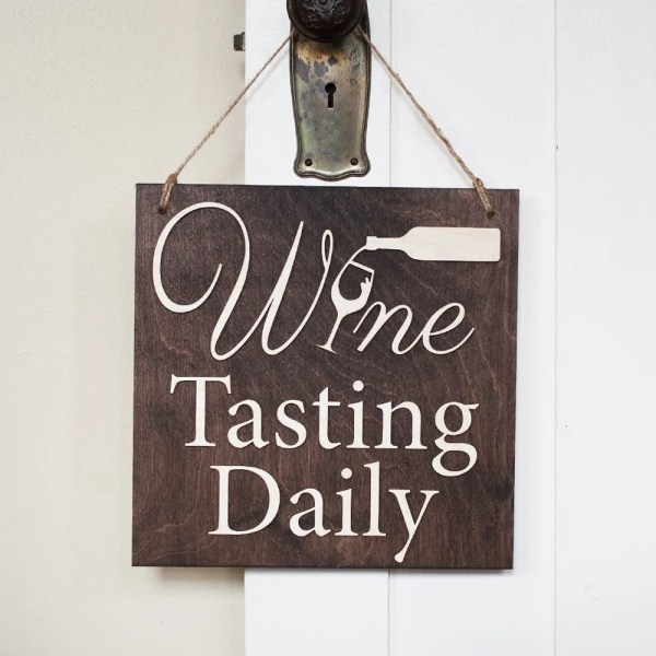 Wine Tasting Sign Daily Wood