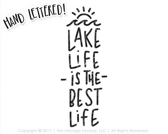 Lake SVG Cut File, Lake Life SVG, DXF, Is The Best Life