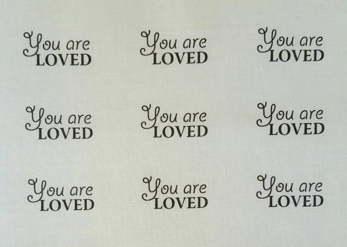 Words on fabric, custom labels, hand printed inspirational