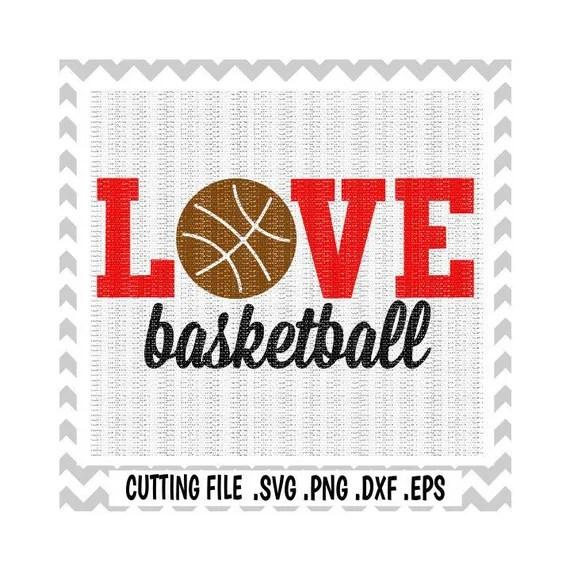 Download Basketball Svg Love Basketball Sports Svg-Dxf-Eps-Png