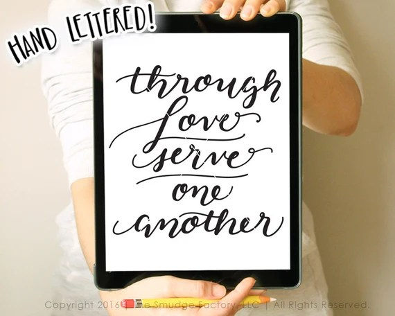 Download Bible Verse SVG Cut File Through Love Serve One Another