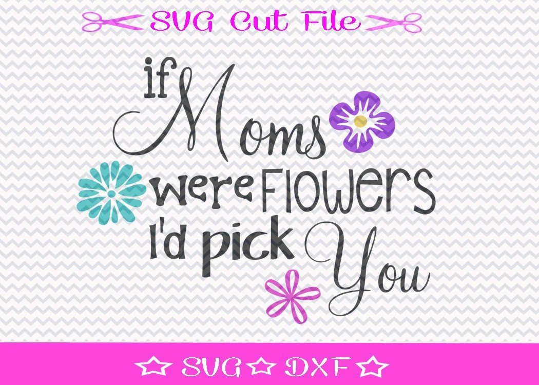 Download Mother's Day SVG File / Mothers Day SVG Cutting File
