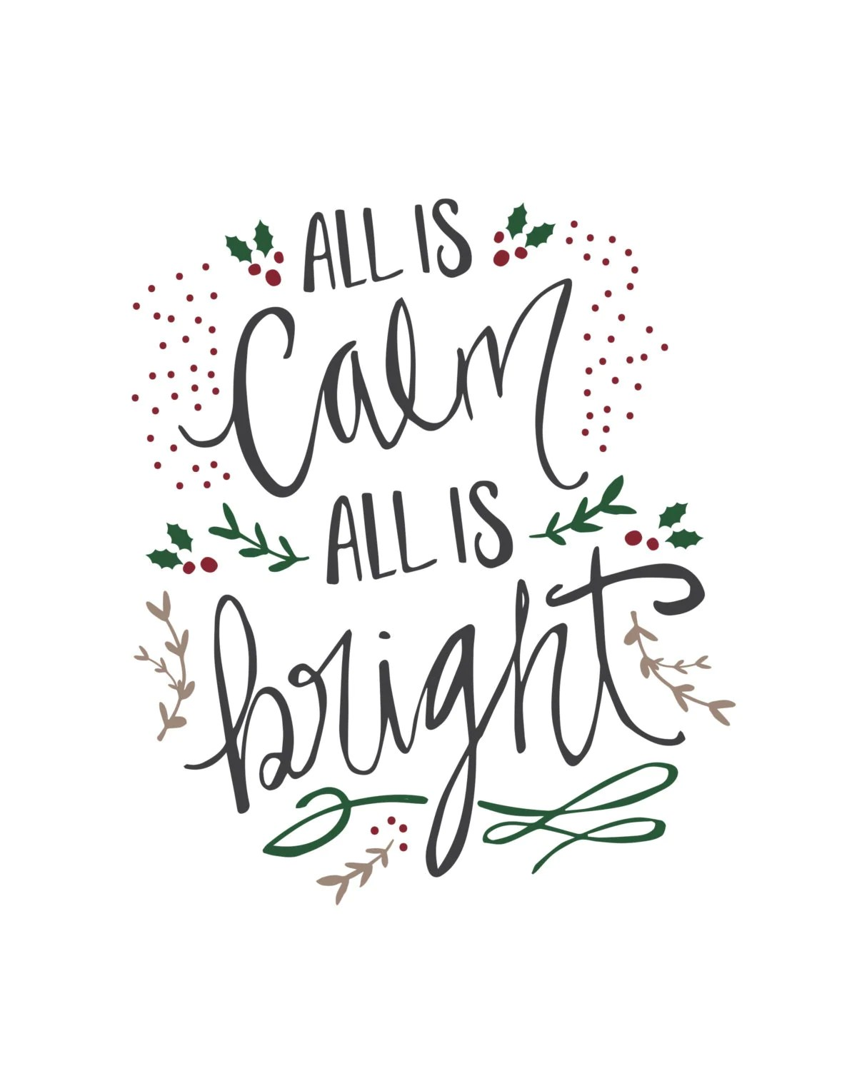 All is calm all is bright Silent Night Printable