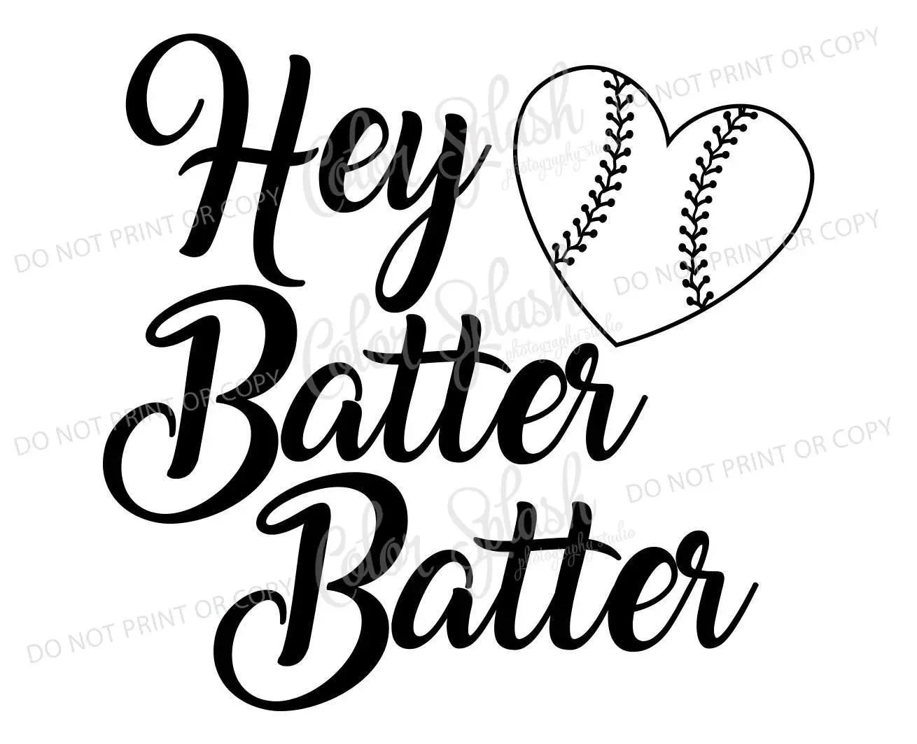 Hey Batter Batter Svg Dxf Eps Cutting File Silhouette