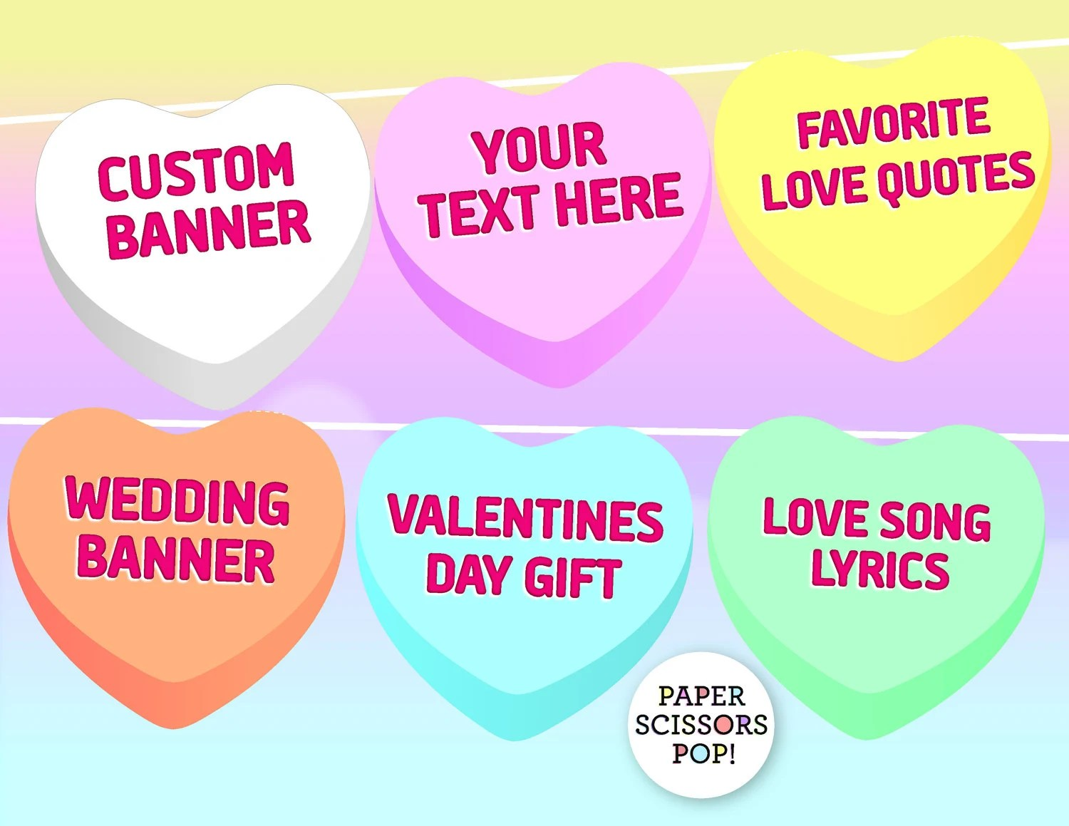 Candy Hearts Printable Valentines Banner Your Text Here
