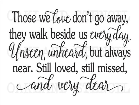 Download Inspirational STENCIL *Those we love don't go away* Four ...