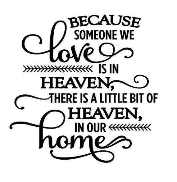 Download Because someone we love is in Heaven Decal Glass Block Decal
