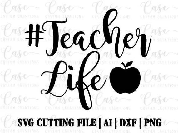 Hashtag Teacher Life SVG Cutting File, Ai, Dxf and