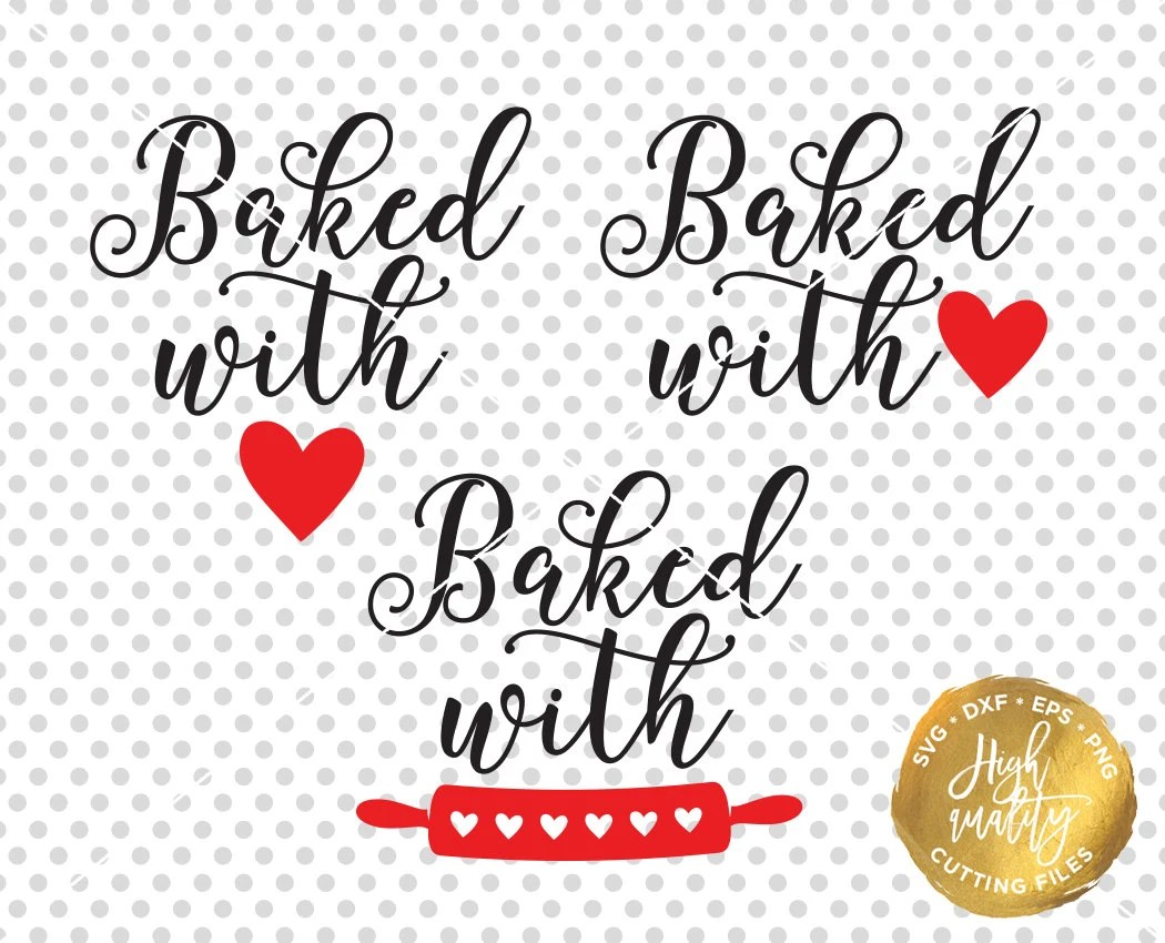 Download Baked With Love SVG DXF Cut File Kitchen SVG Dxf Cut File