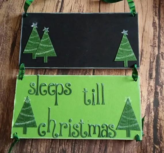 Sleeps till Christmas Sign