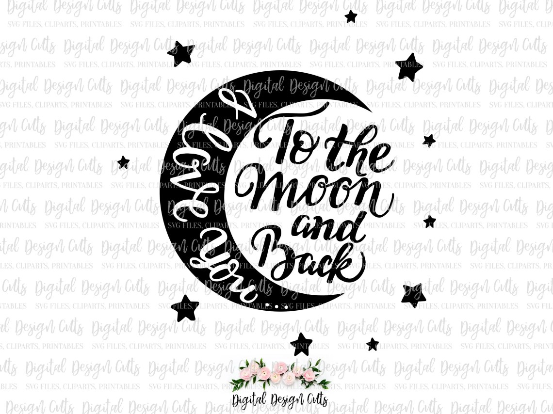 Download I Love You To The Moon And Back Iron-on SVG DXF PNG I Love