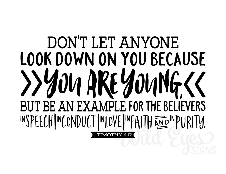 1 Timothy 4:12 Don't let anyone look down Teen girl Teen