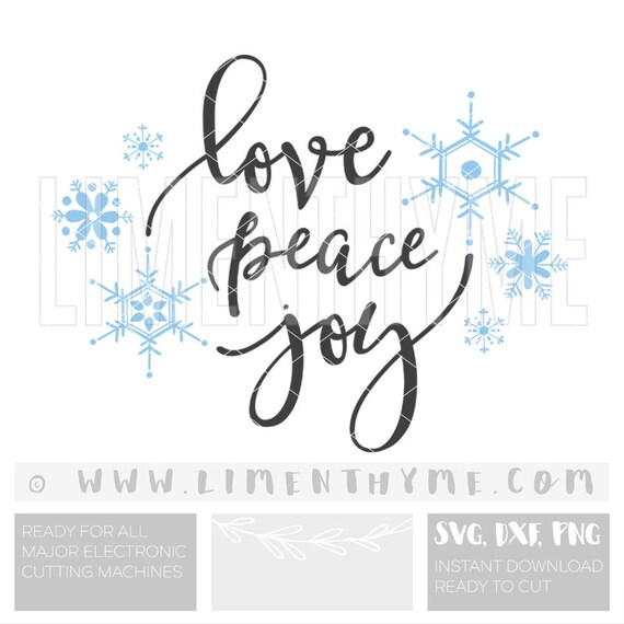 Download Love Peace Joy SVG / Choose joy to the world Let it Snow Baby