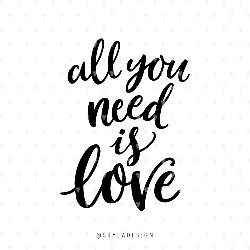 Download Love svg, Valentines svg file, All you need is love ...