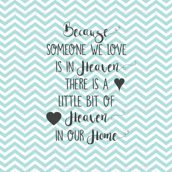 Download Because someone we love is in heaven SVG Mourning Loss For