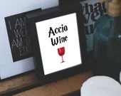 Accio Wine - Harry Potter...