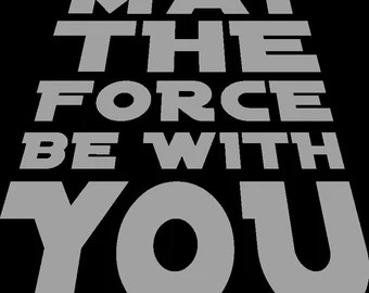 Download The force svg | Etsy